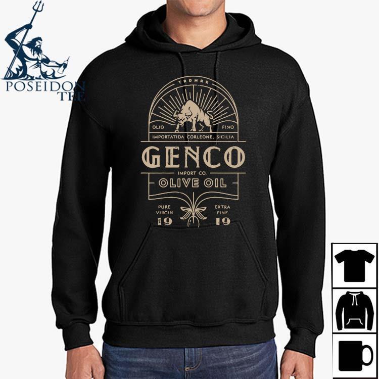 Genco Import Co O Live Oil Shirt Hoodie