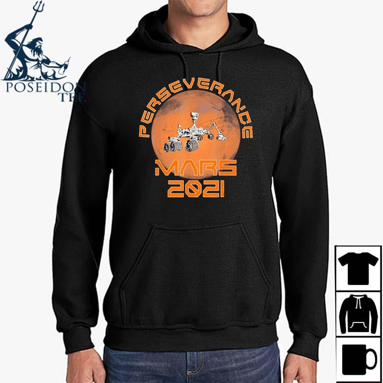 Perseverance Rover Mars 2021 Mission Shirt Hoodie
