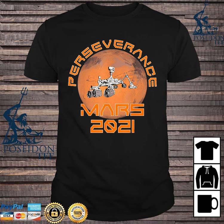 Perseverance Rover Mars 2021 Mission Shirt
