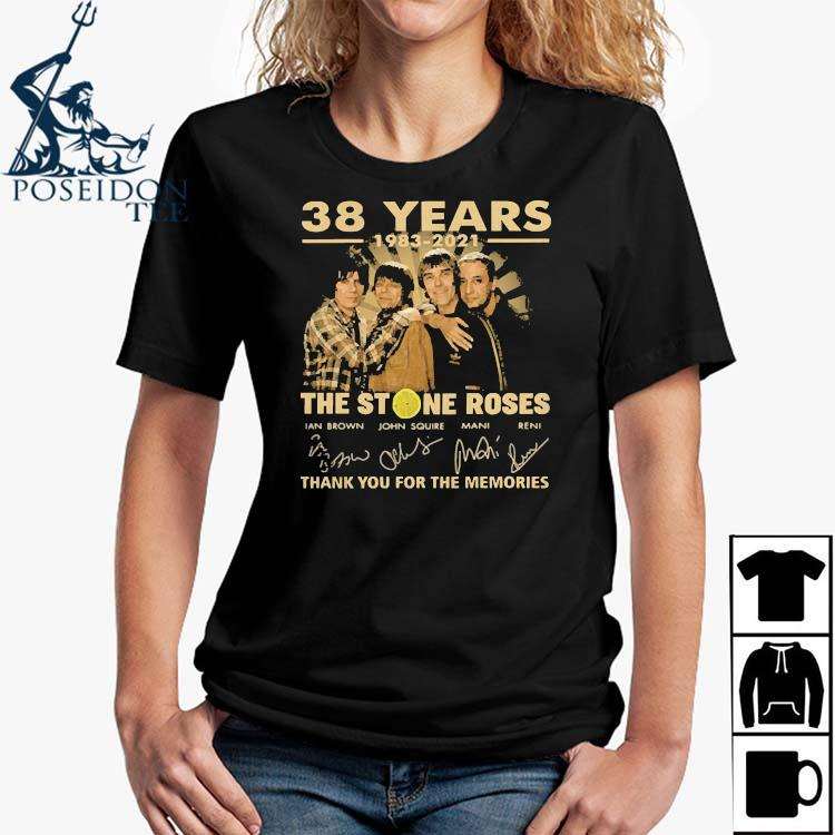 38 Years 1983 2021 The Stone Roses Thank You For The Memories Signatures Shirt Ladies Shirt