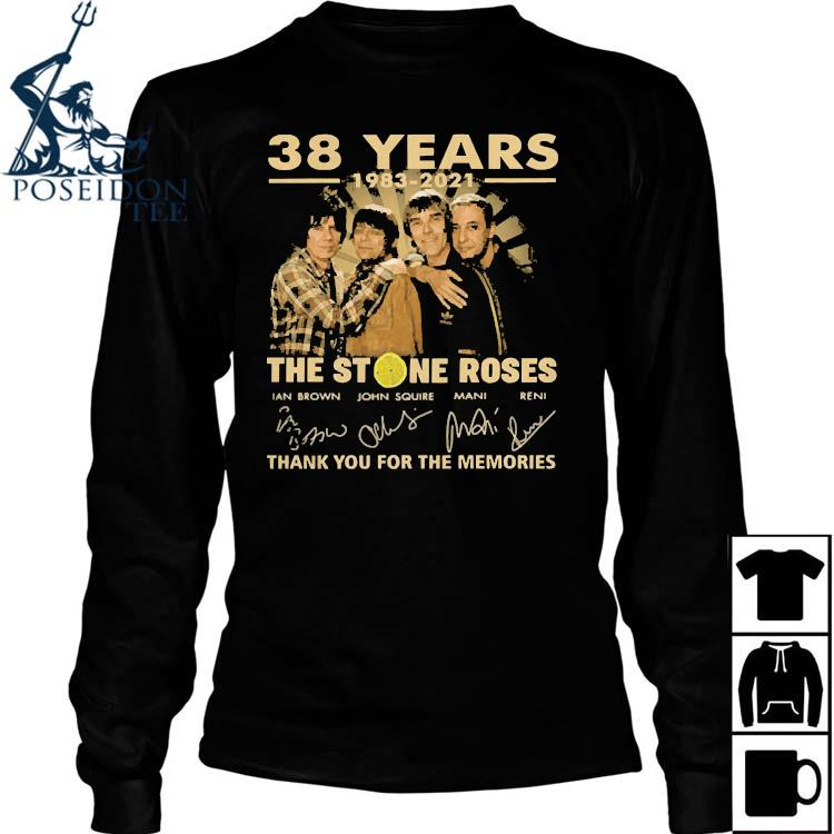 38 Years 1983 2021 The Stone Roses Thank You For The Memories Signatures Shirt Long Sleeved