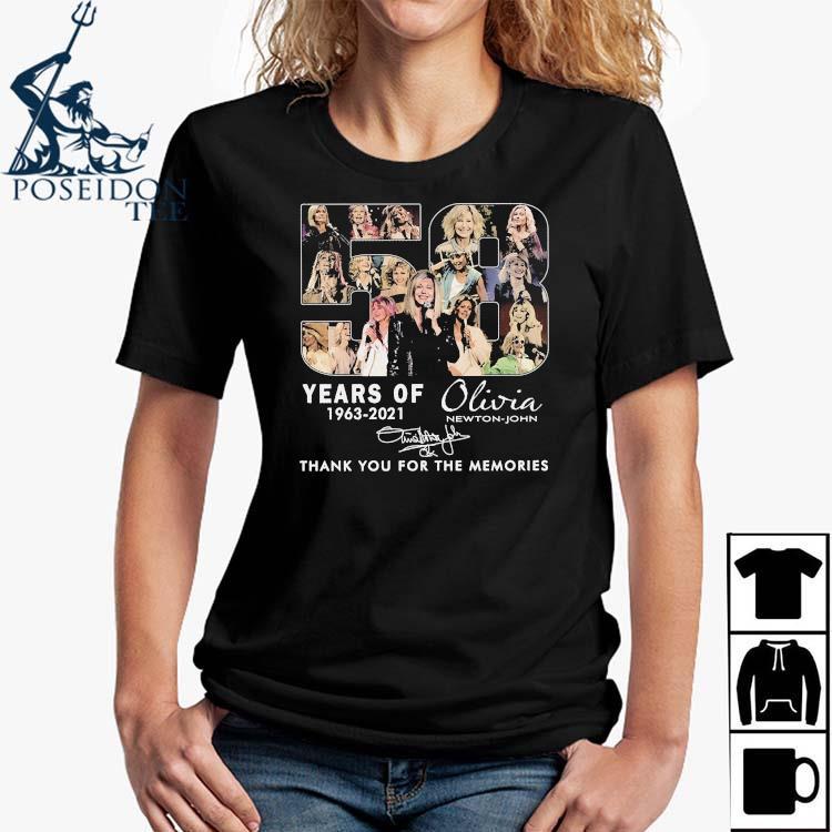 58 Years Of 1963 2021 Olivia Newton John Thank You For The Memories Signature Shirt Ladies Shirt