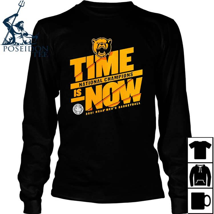 Baylor Bears Time National Champions Is Now 2021 Ncaa Mens Basketball Shirt Long Sleeved