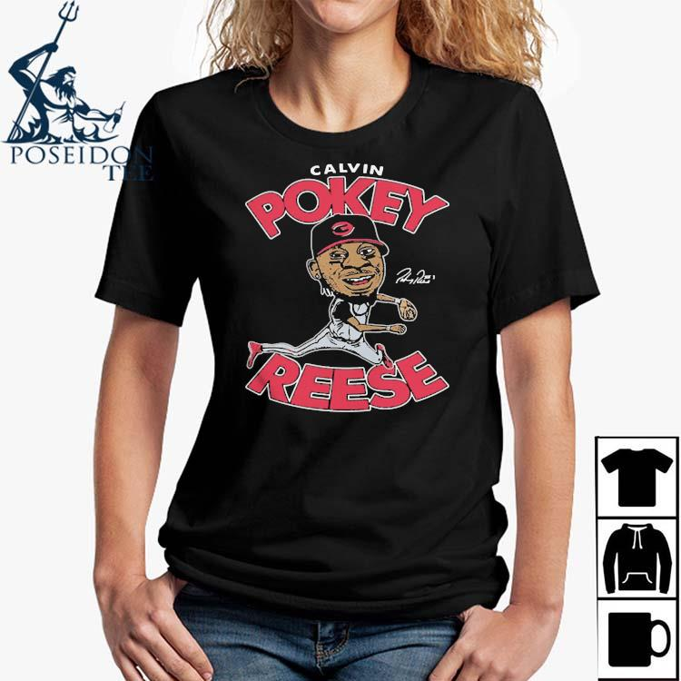 Calvin Pokey Reese Played Second Base For The Reds From Shirt Ladies Shirt