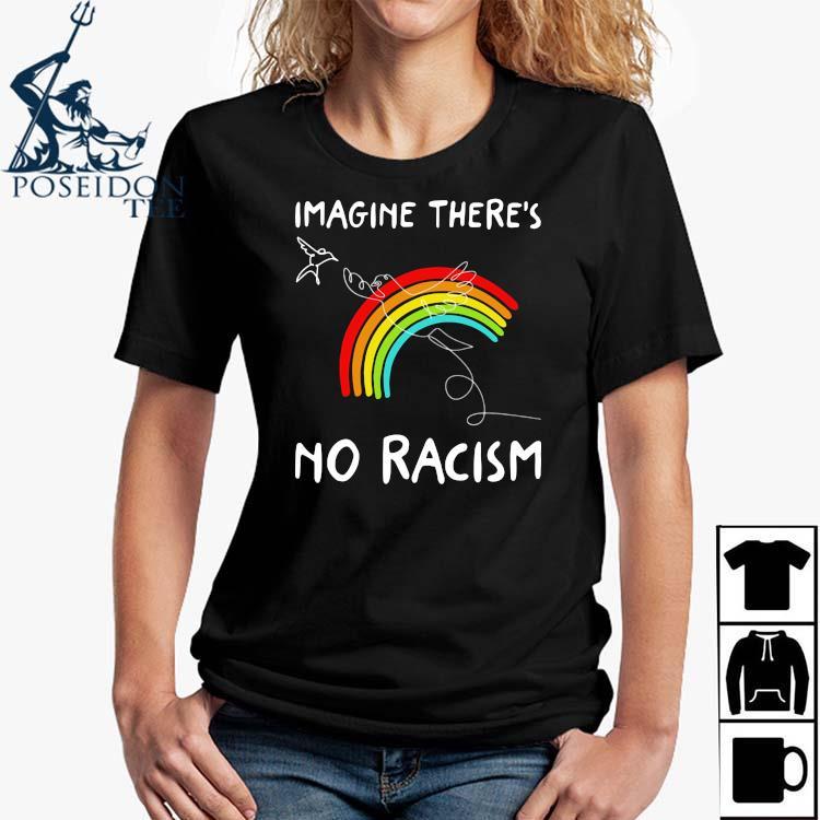 Imagine There's No Racism Shirt Ladies Shirt
