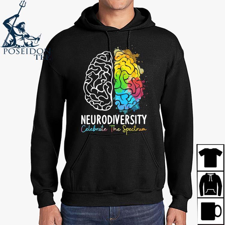 Neurodiversity Celebrate The Spectrum Shirt Hoodie