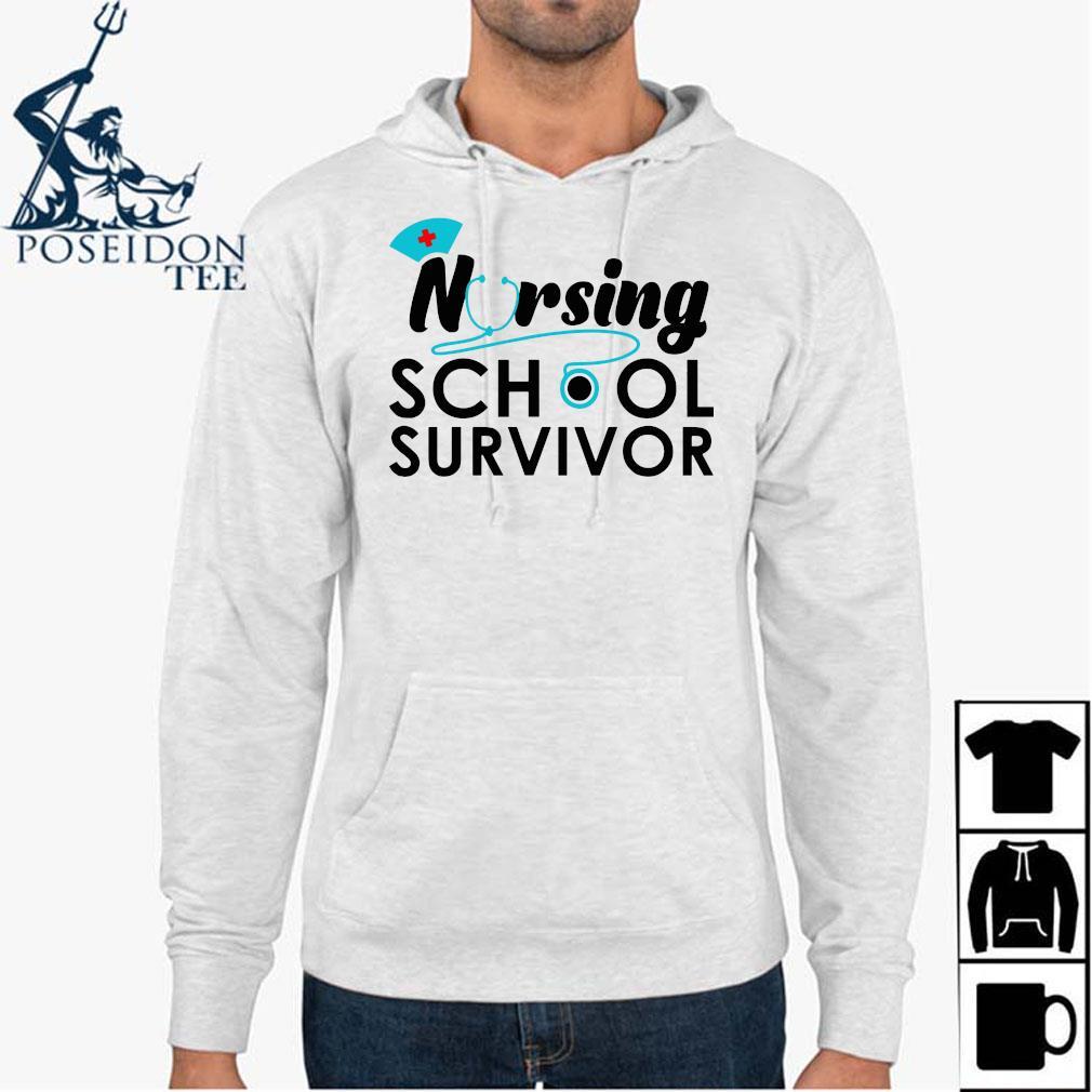 Nursing School Survivor Shirt Hoodie