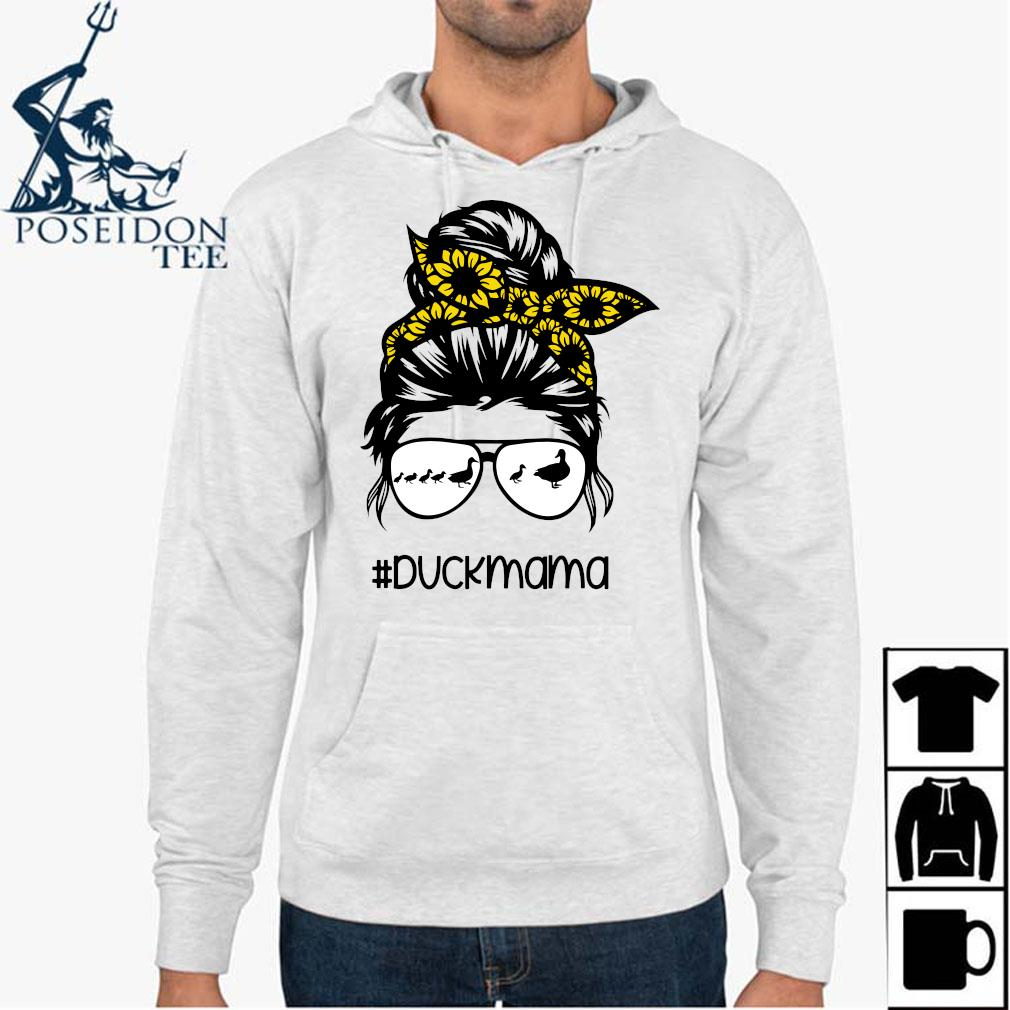 Duck Mama Messy Hair Bun Sunflower Glasses Mother's Day Shirt Hoodie