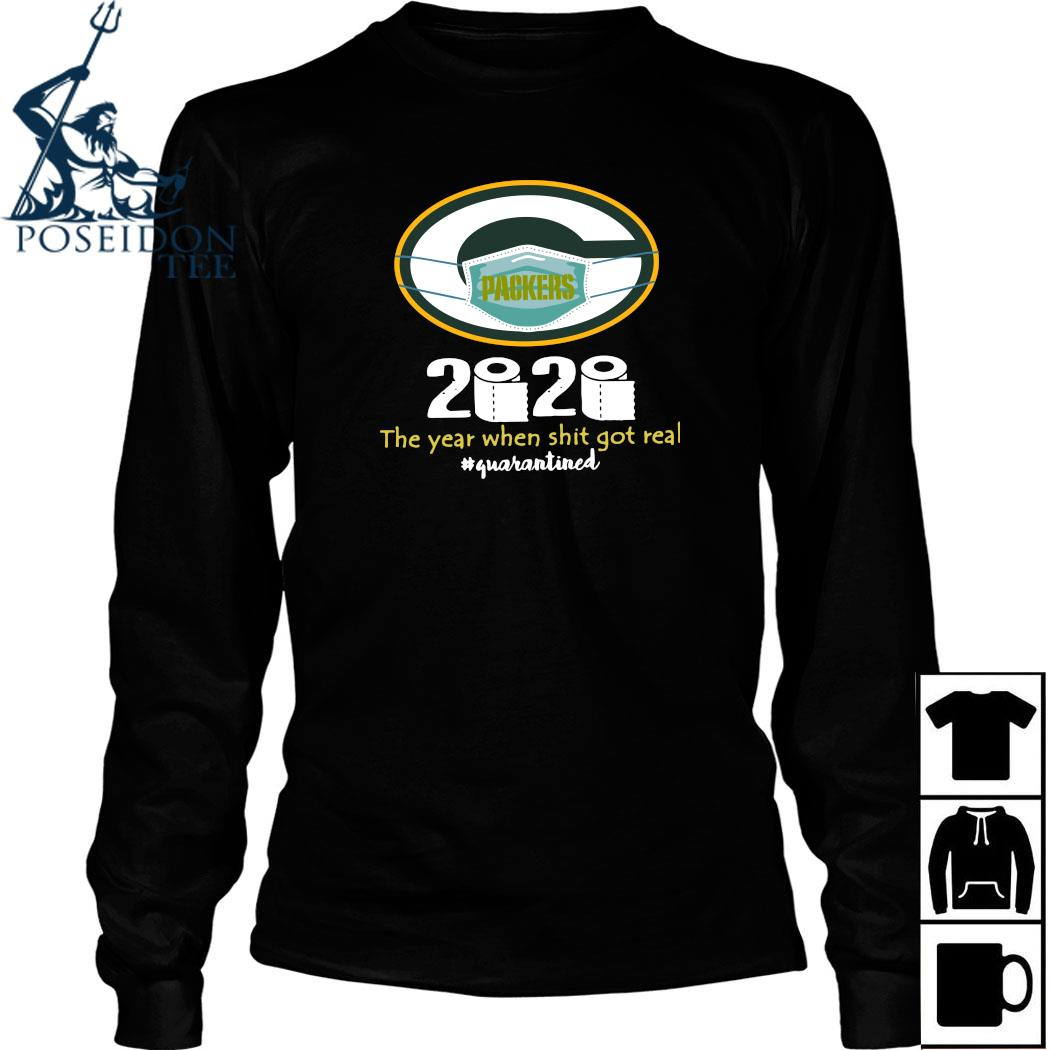 Green Bay Packers Mask 2020 The Year When Shit Got Real Quarantined Shirt Long Sleeved