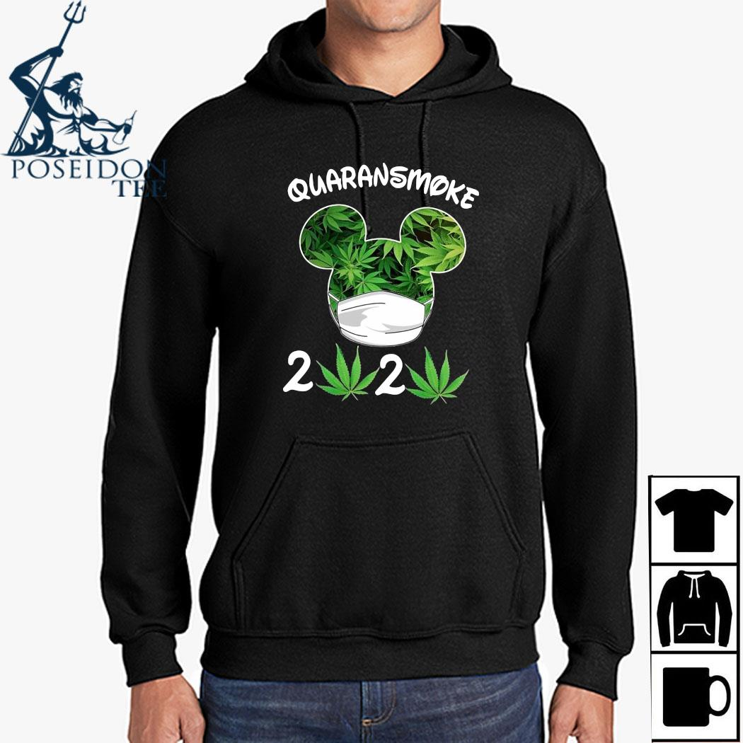 Mickey Mouse Cannabis Quaransmoke 2020 Shirt Hoodie