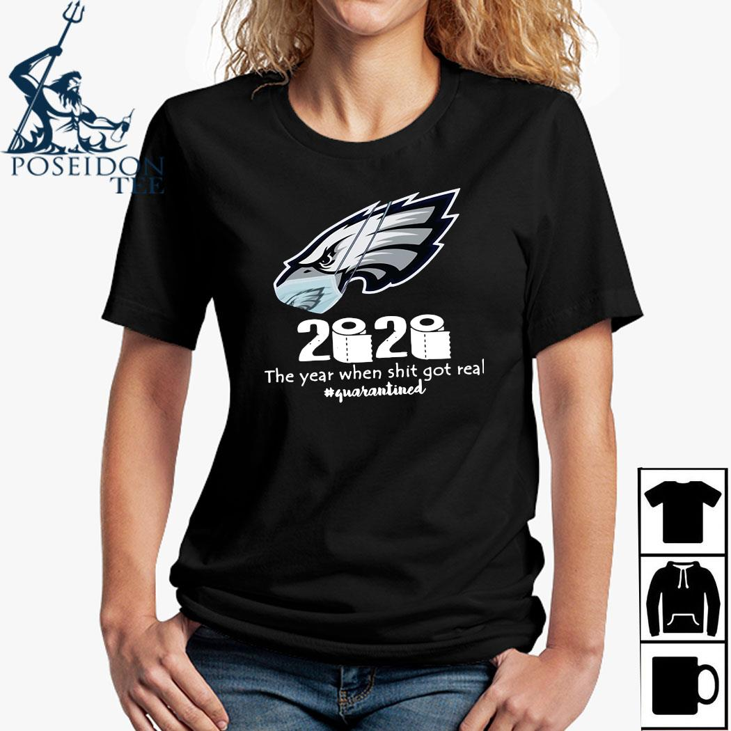 Philadelphia Eagles Mask 2020 The Year When Shit Got Real Quarantined Shirt Ladies Shirt