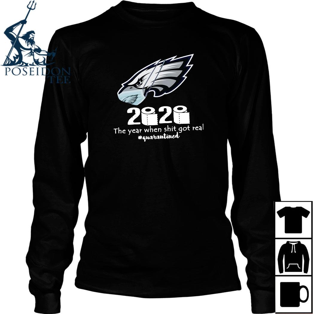 Philadelphia Eagles Mask 2020 The Year When Shit Got Real Quarantined Shirt Long Sleeved