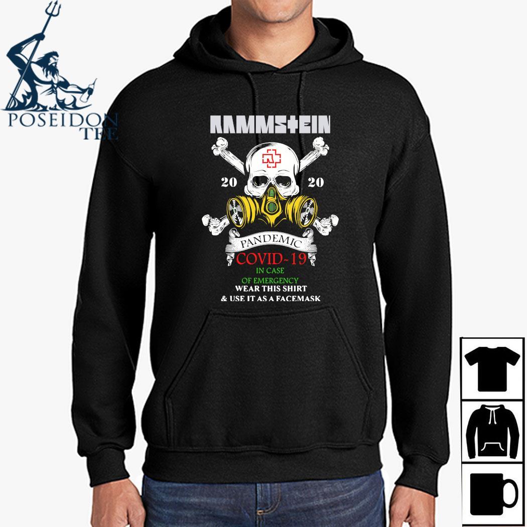 Rammstein Pandemic Covid-19 In Case Of Emergency Wear This Shirt Hoodie