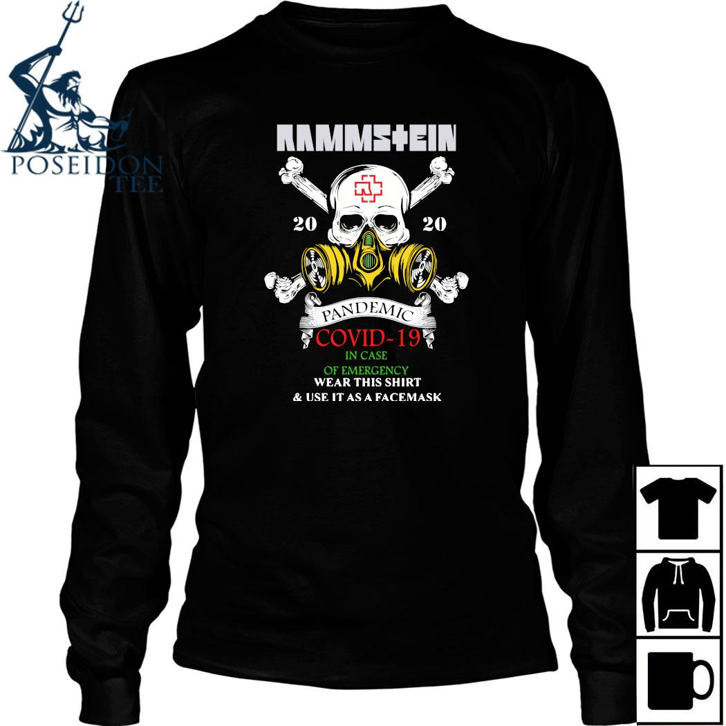 Rammstein Pandemic Covid-19 In Case Of Emergency Wear This Shirt Long Sleeved