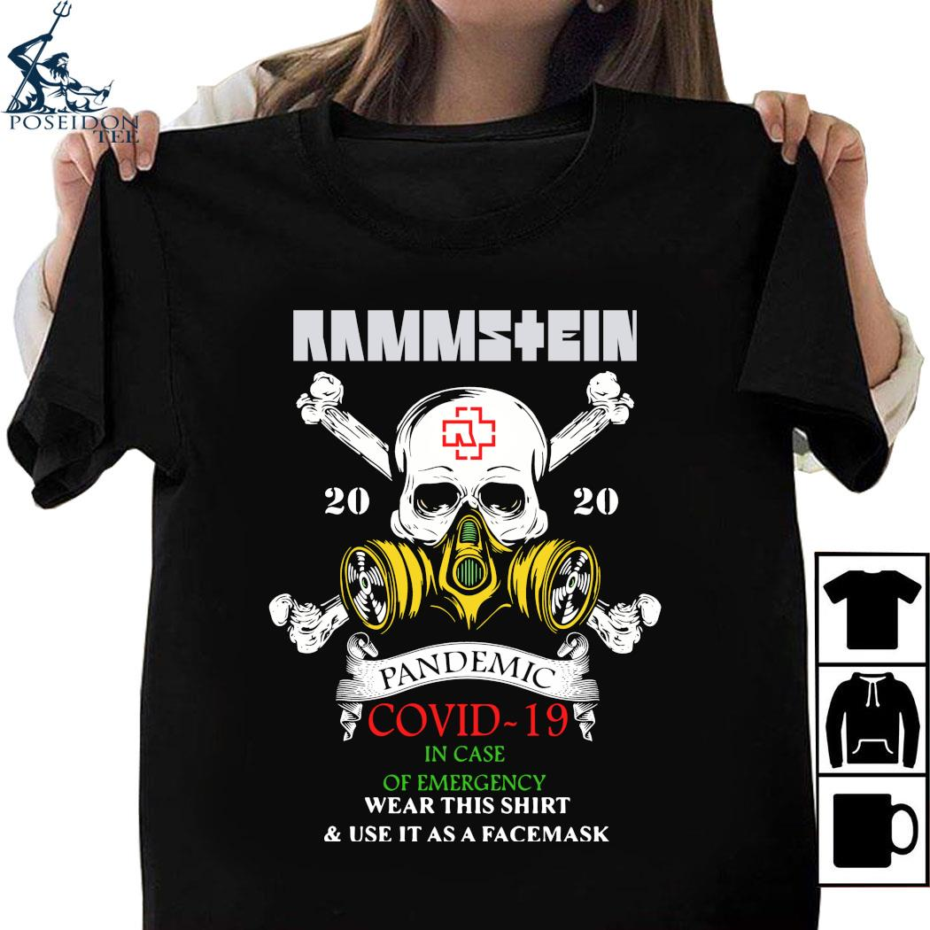 Rammstein Pandemic Covid-19 In Case Of Emergency Wear This Shirt