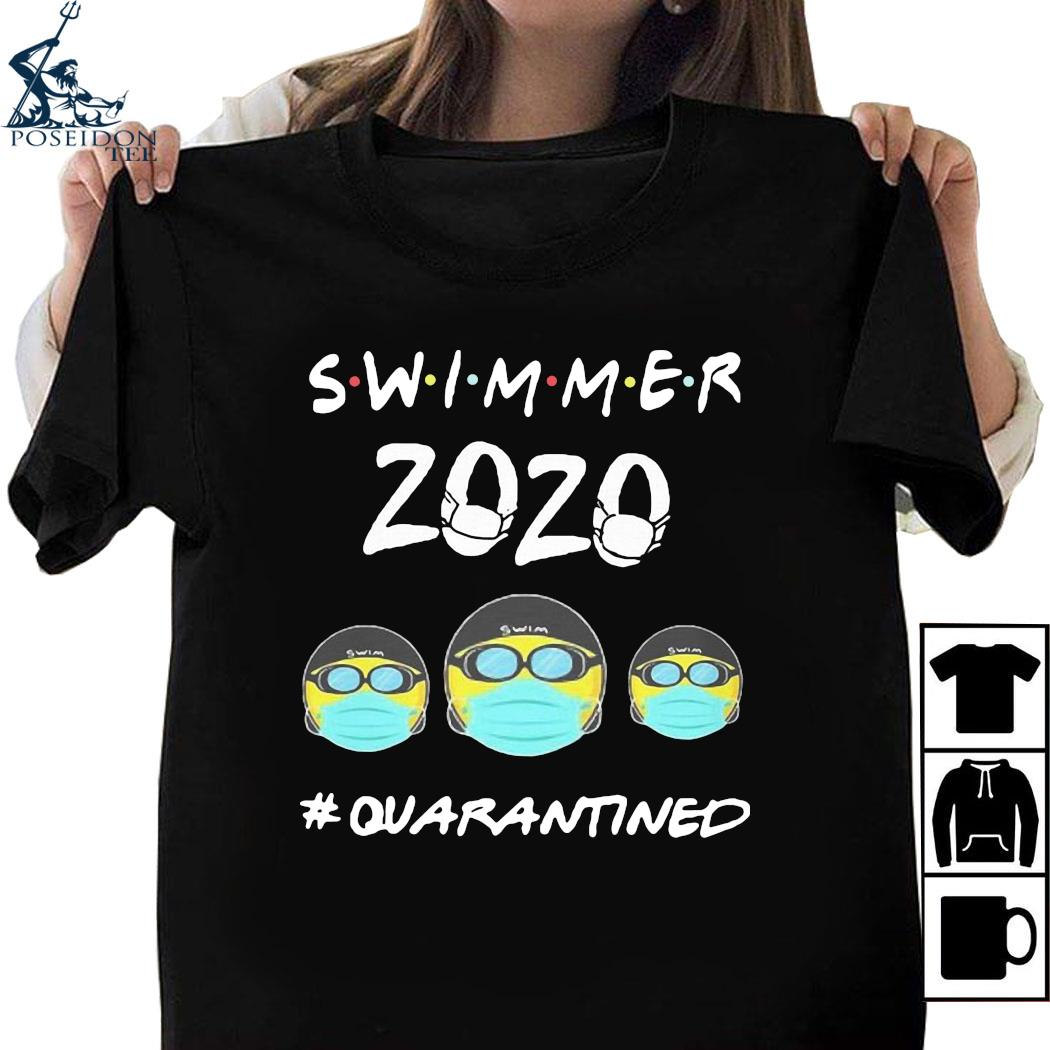 Swimmers 2020 #quarantined Shirt