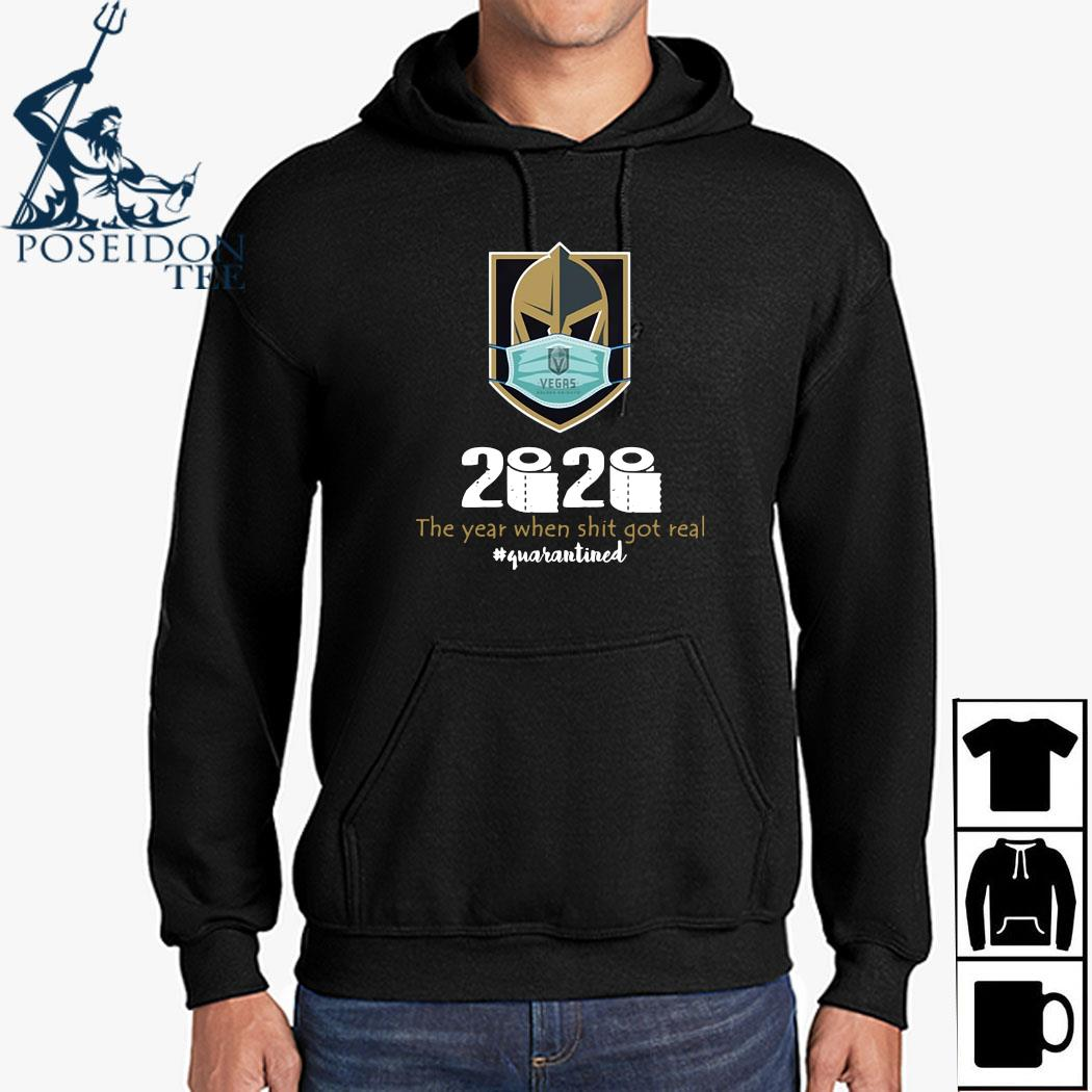 Vegas Golden Knight Mask 2020 The Year When Shit Got Real Quarantined Shirt Hoodie