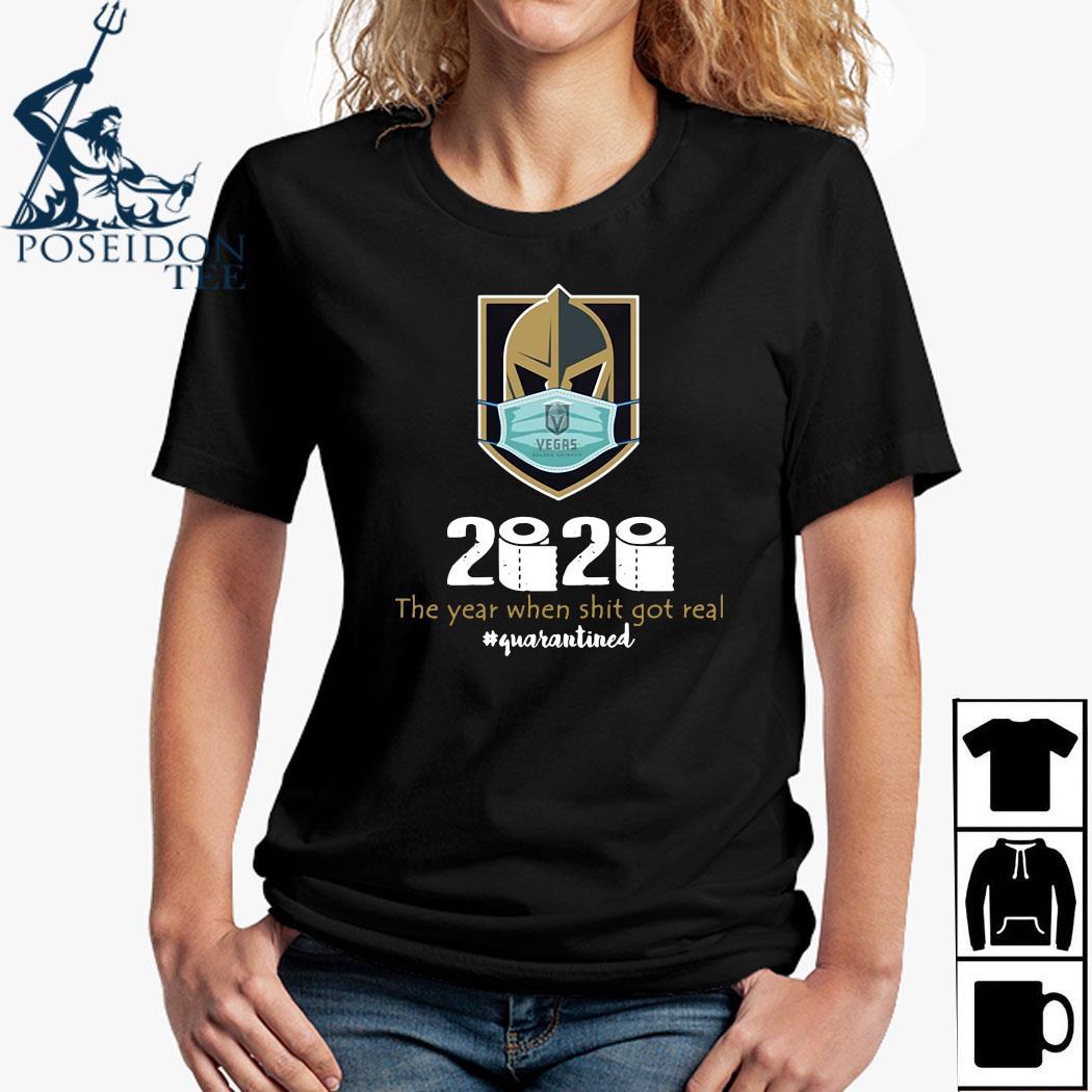 Vegas Golden Knight Mask 2020 The Year When Shit Got Real Quarantined Shirt Ladies Shirt