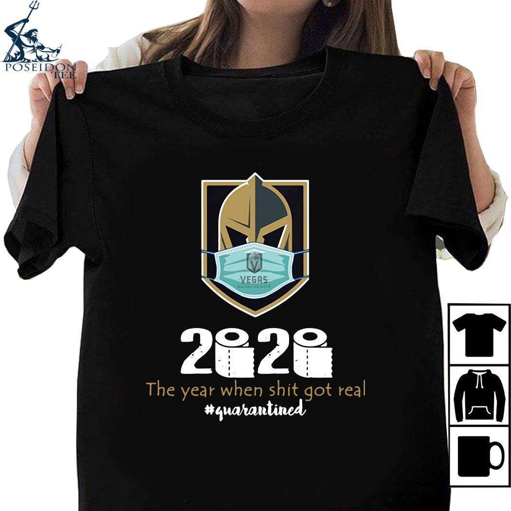 Vegas Golden Knight Mask 2020 The Year When Shit Got Real Quarantined Shirt