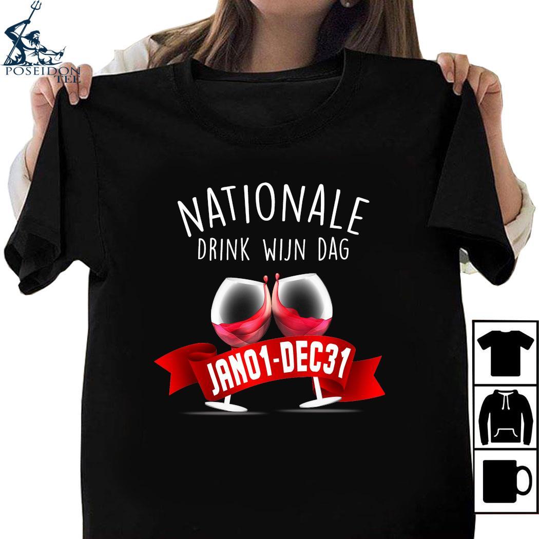 Nationale Drink Wijin Dag Jano1-dec31 Shirt