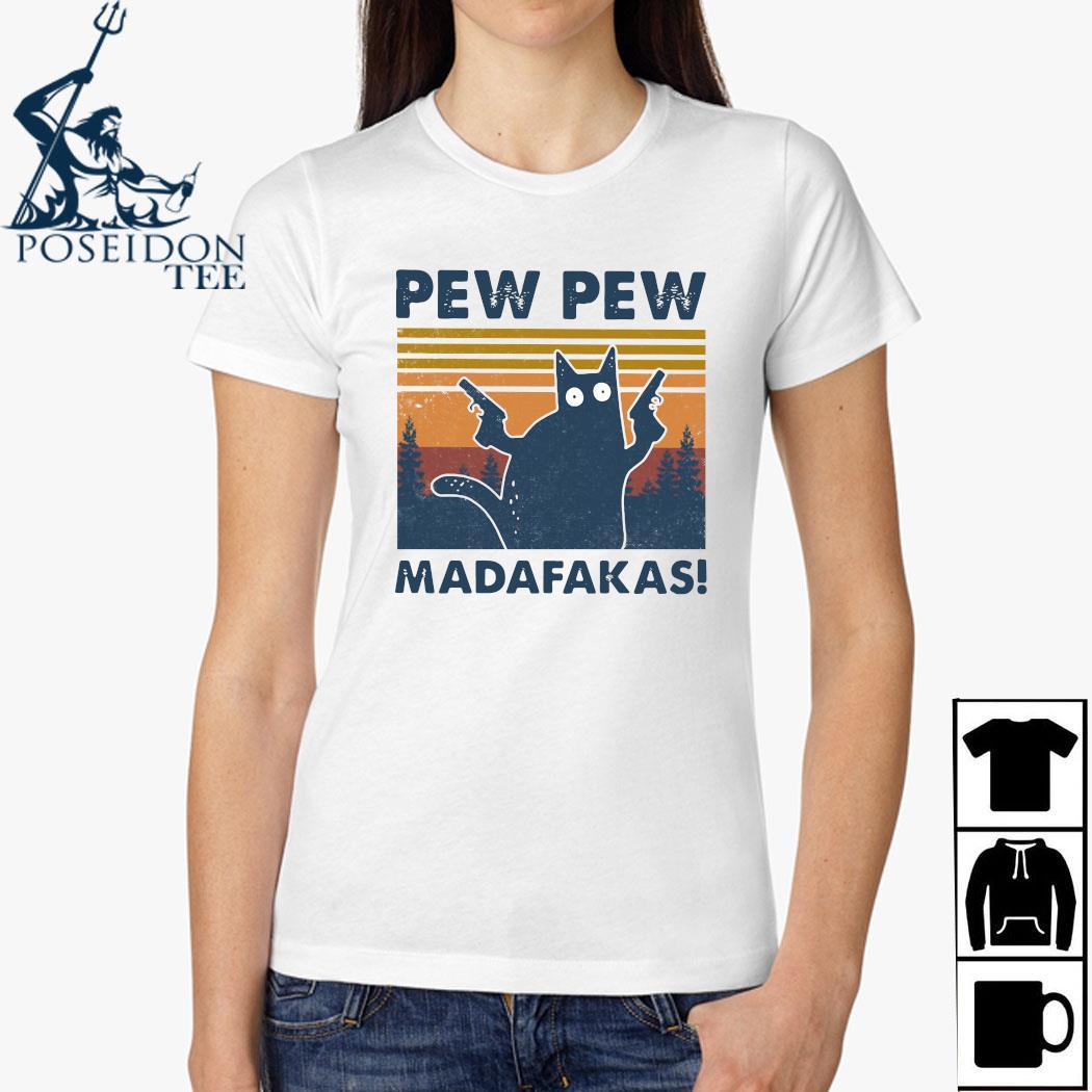Cat Pew Pew Madafakas Vintage Shirt Ladies Shirt