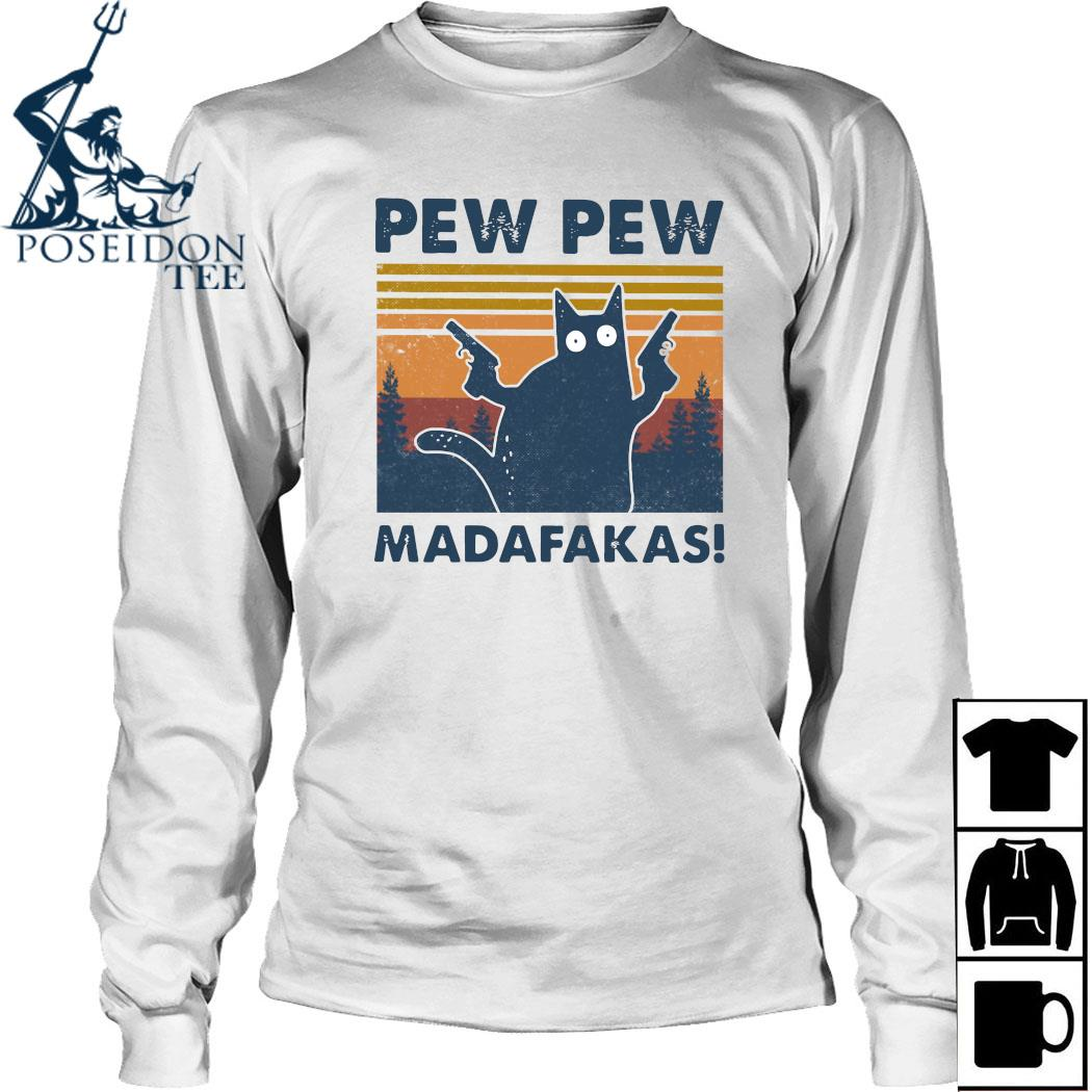 Cat Pew Pew Madafakas Vintage Shirt Long Sleeved
