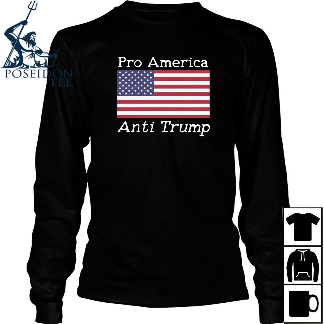 Pro America Anti Trump American Flag Shirt Long Sleeved