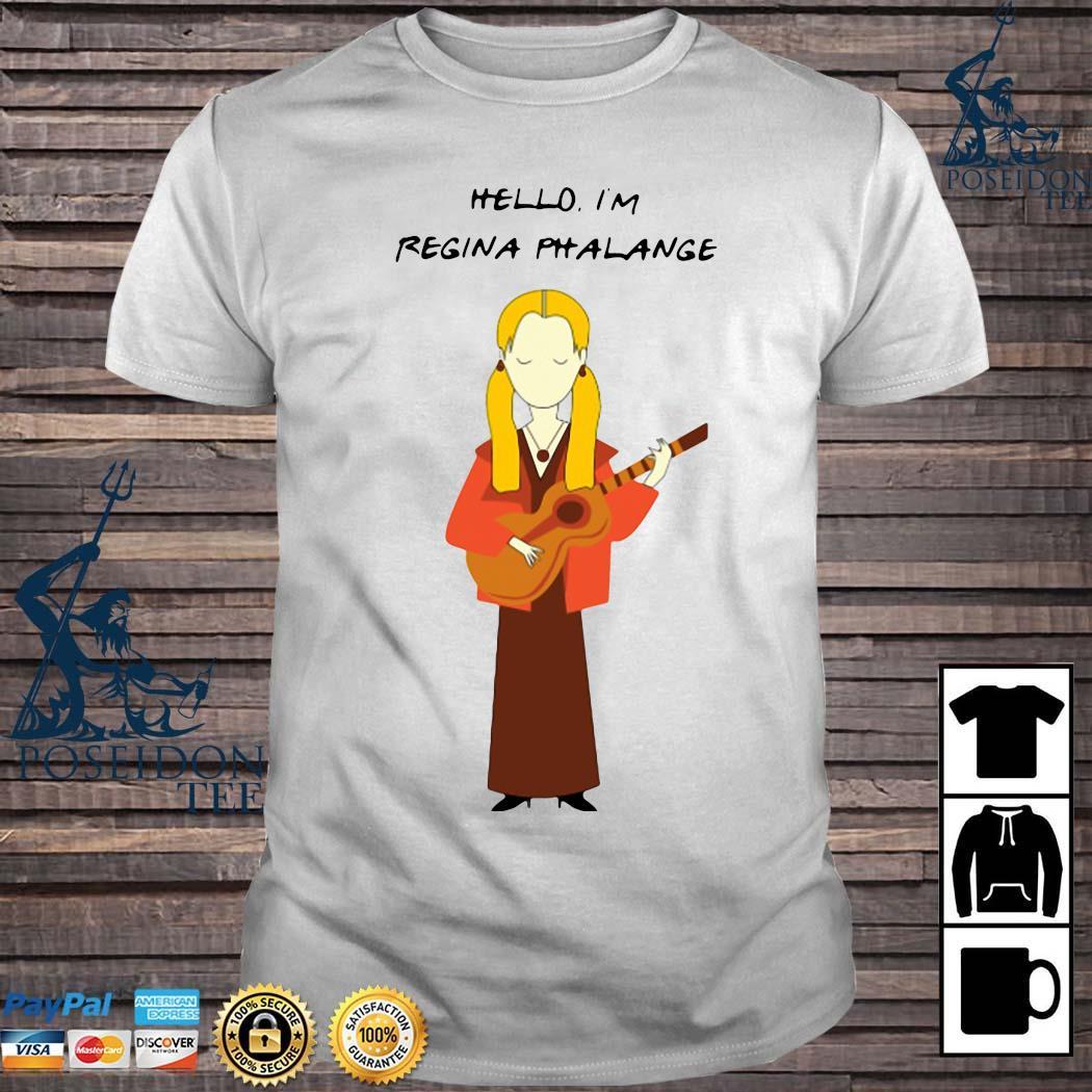 Hello I'm Regina Phalange Shirt