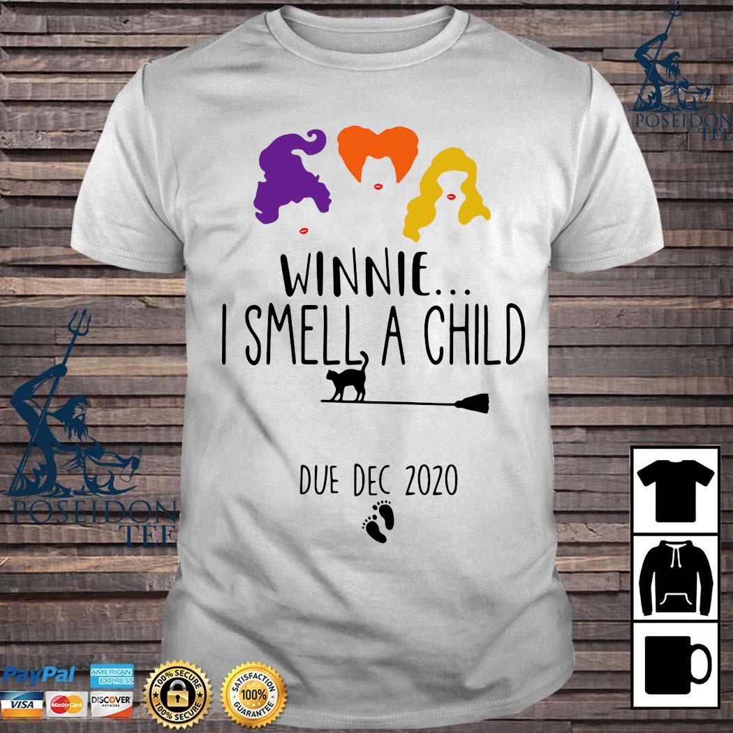 Hocus Pocus Winnie I Smell A Child Due Dec 2020 Shirt