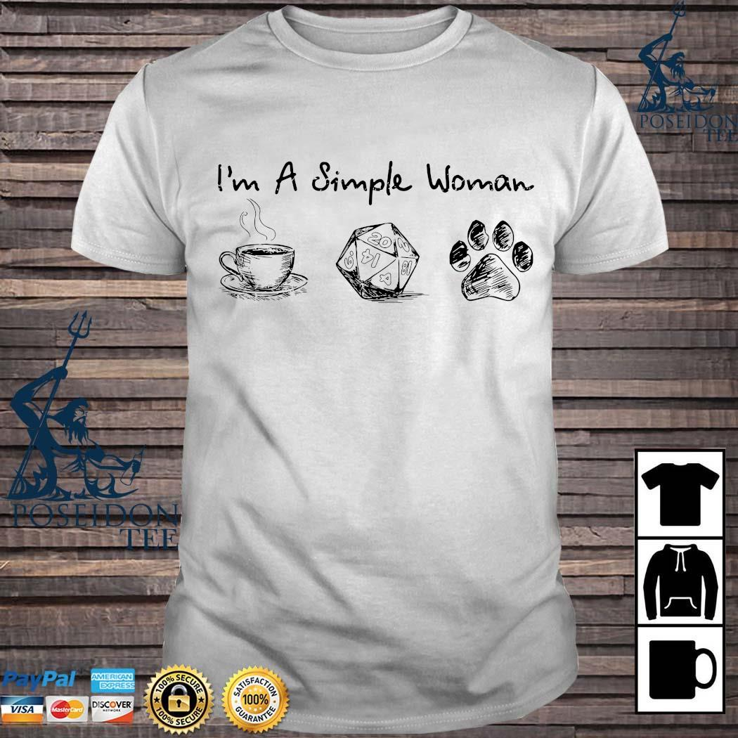 I'm A Simple Woman Coffee Dungeons & Dragons And Dog Paw Shirt
