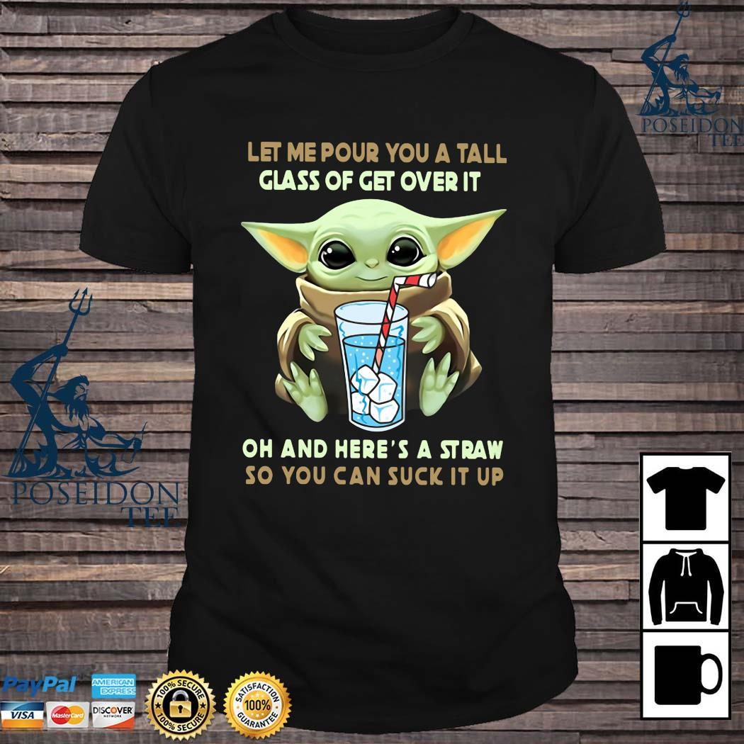 Coffee Sublimation Baby Yoda Coffee Png PNG File Digital Prints Baby Yoda Let Me Pour You A Tall Glass Of Get Over It PNG Yoda Fan