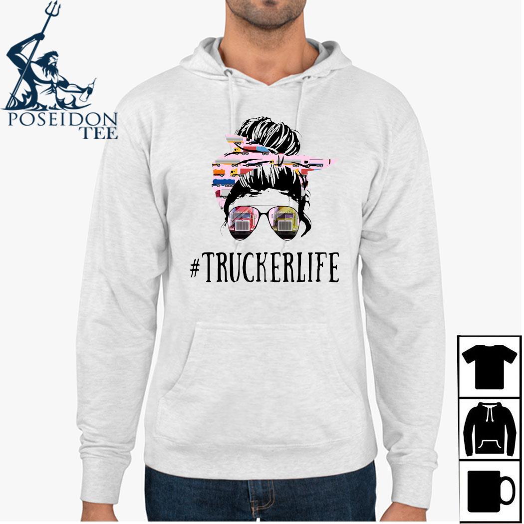 Women Truckerlife Shirt Hoodie