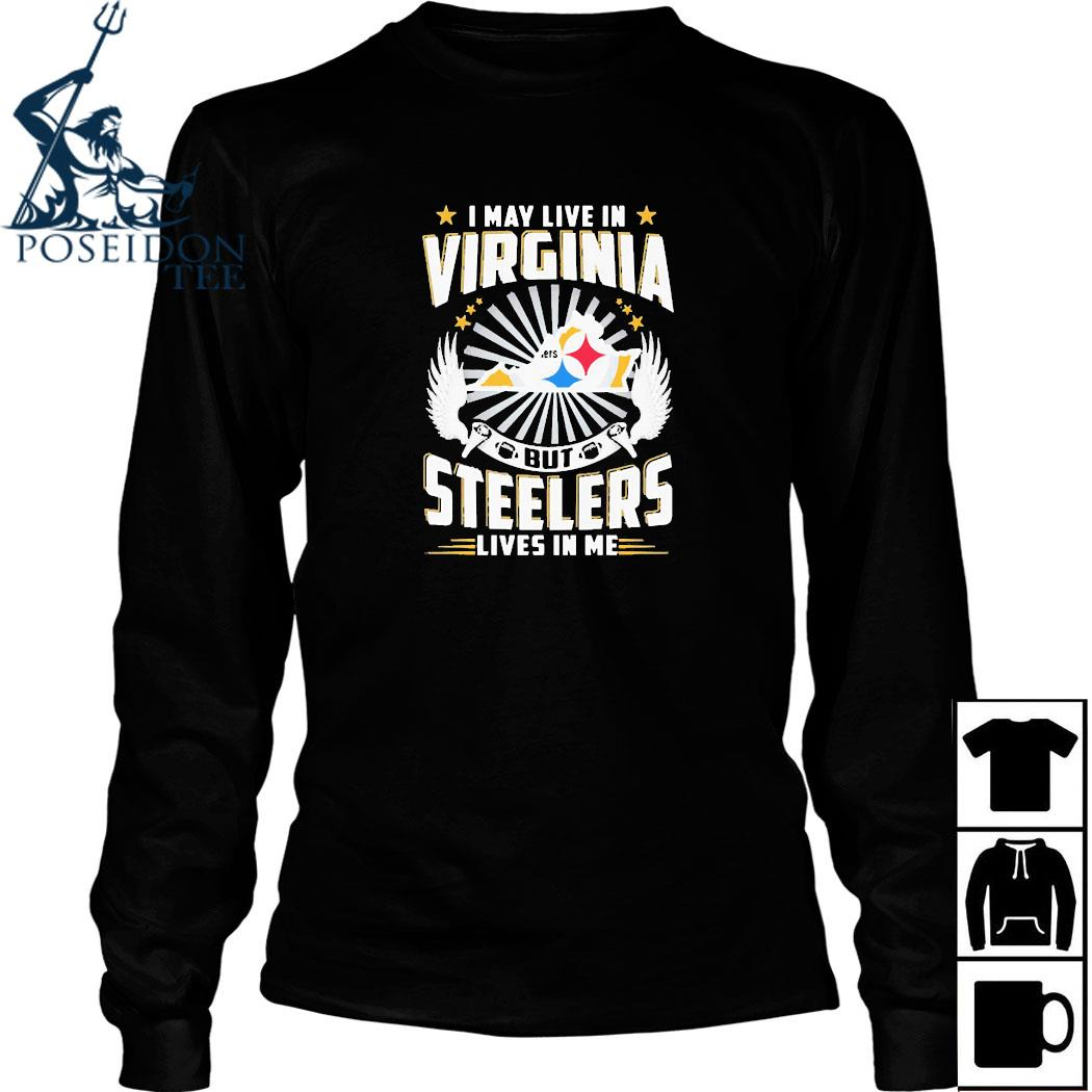 Buy I May Live In Tennessee But Steelers Lives In Me Shirt Long Sleeved