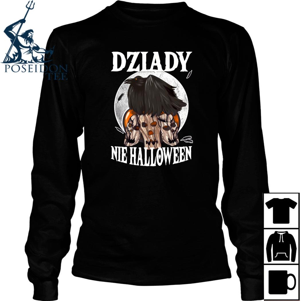 Dzilady Nie Halloween Shirt Long Sleeved