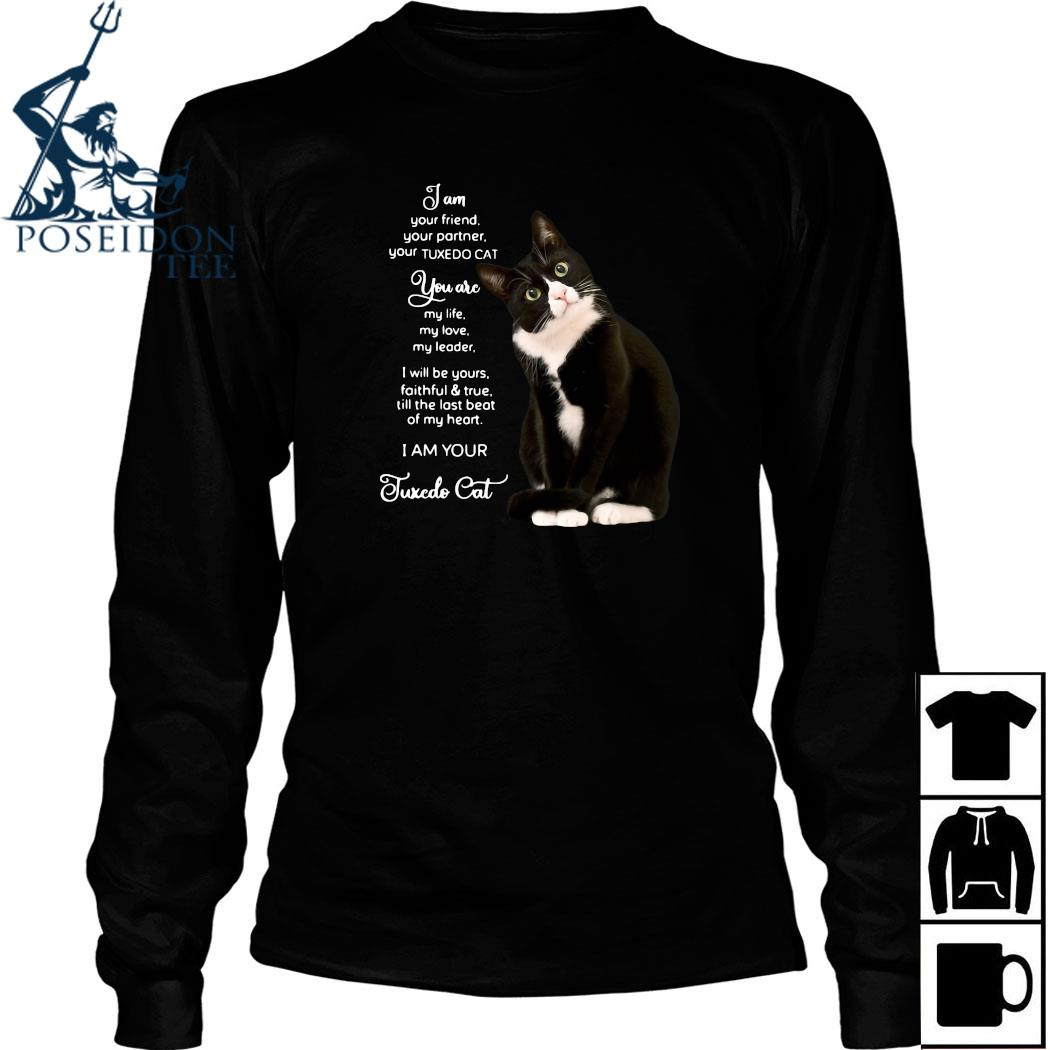 I Am Your Friend Your Partner Your Tuxedo Cat Shirt Long Sleeved