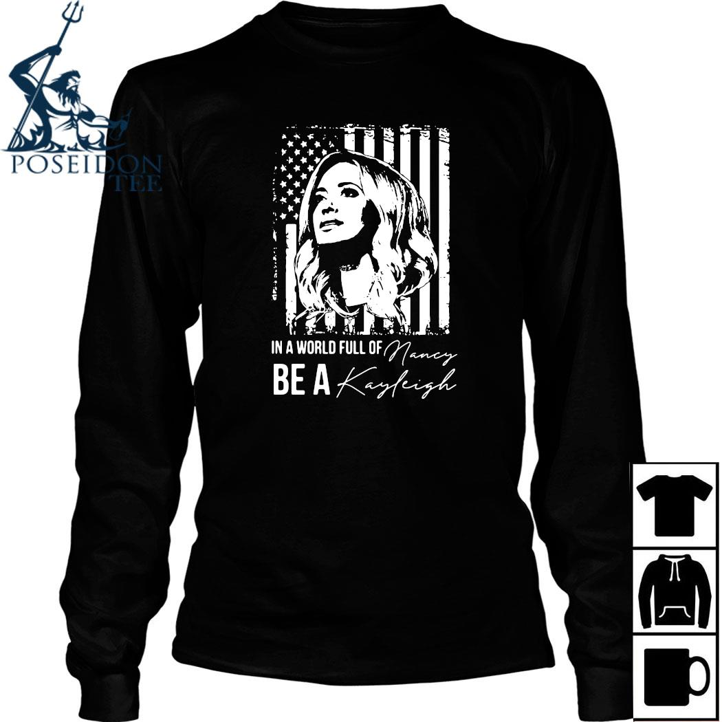 In A World Full Of Be A Navy Kayleigh Signature Shirt Long Sleeved