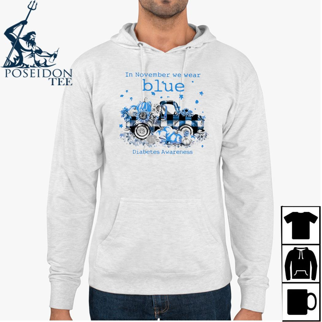 In November We Wear Blue Diabetes Awareness Shirt Hoodie