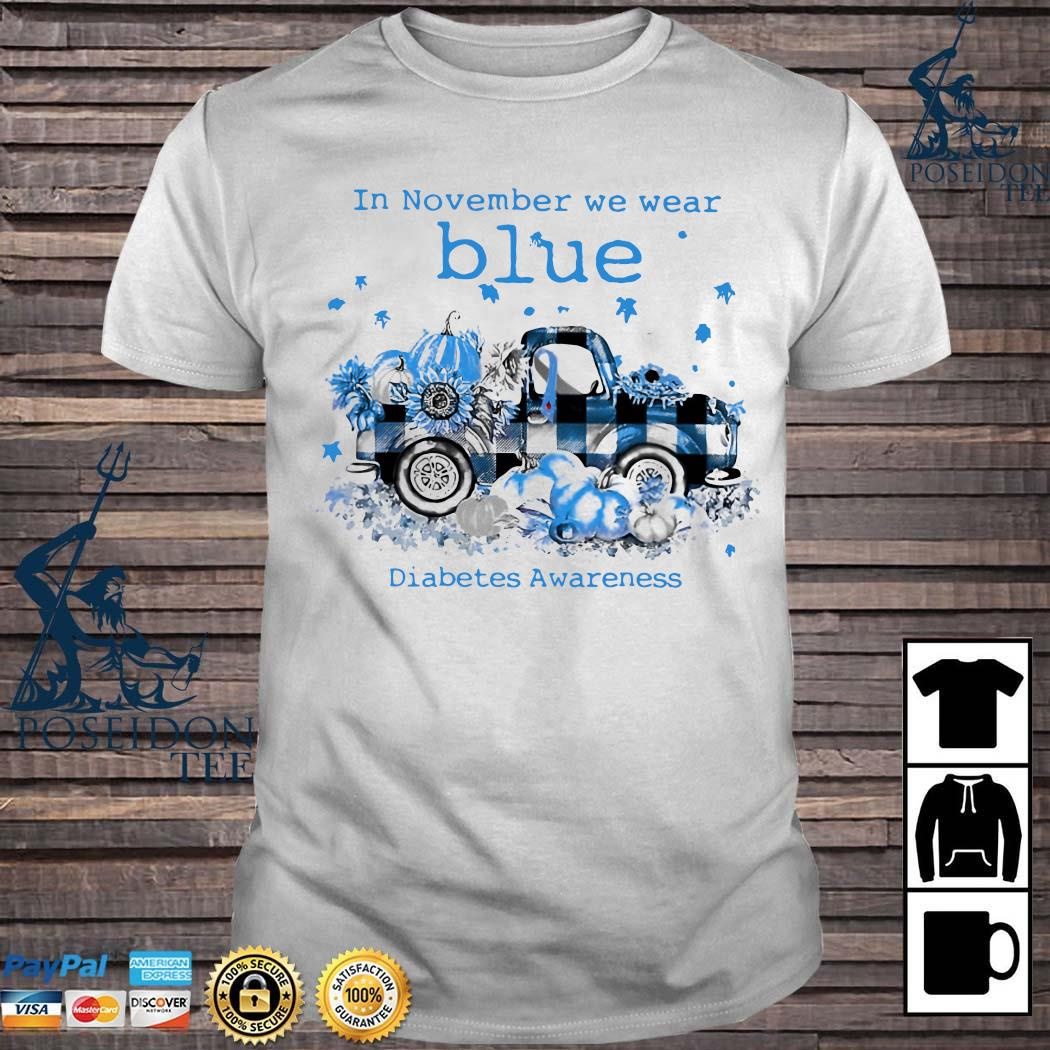 In November We Wear Blue Diabetes Awareness Shirt
