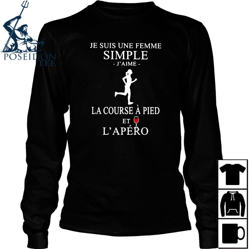 Je Suis Une Femme Simple J'aime La Course A Pied Et L'apero Shirt Long Sleeved