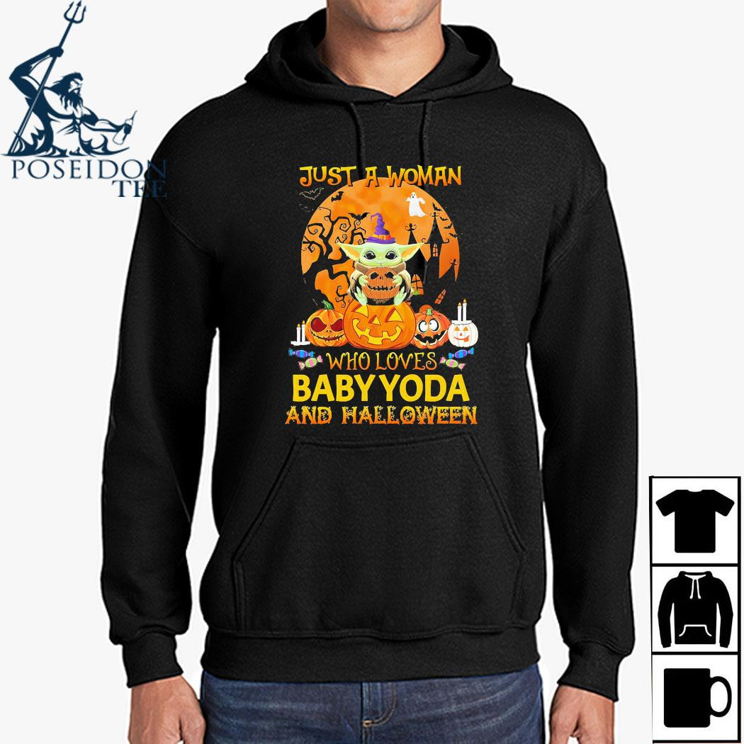 Just A Woman Who Loves Baby Yoda And Halloween Shirt Hoodie