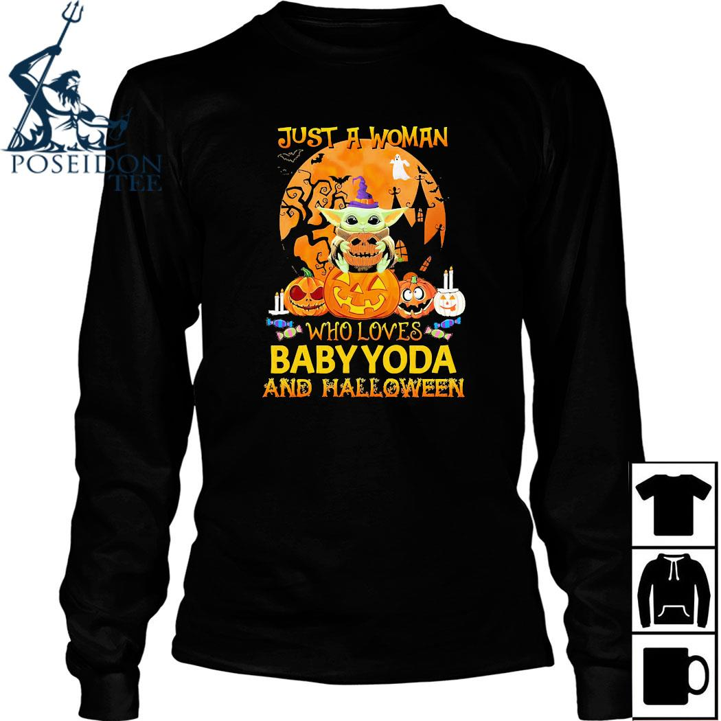 Just A Woman Who Loves Baby Yoda And Halloween Shirt Long Sleeved