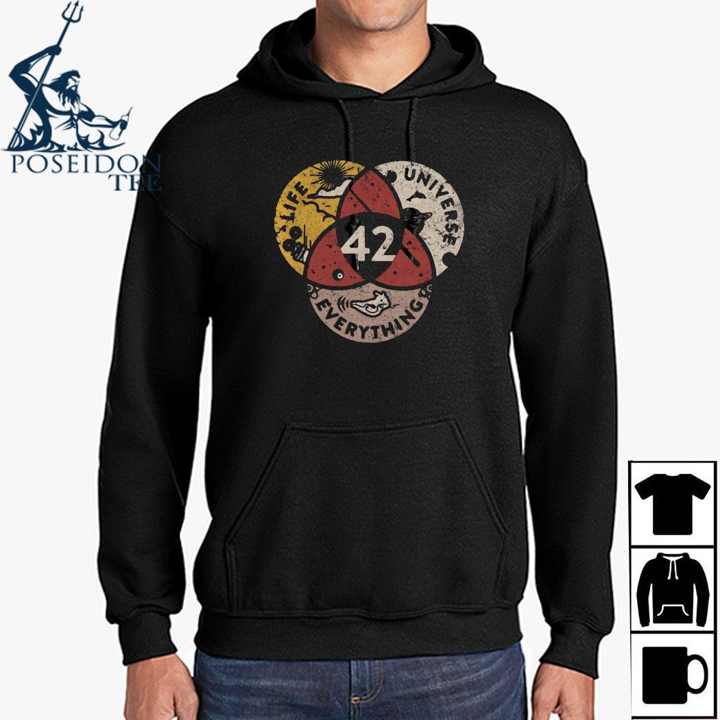 Life Universe Everything 42 Shirt Hoodie