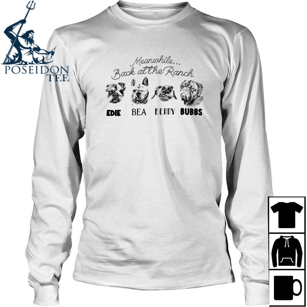Meanwhile Back At The Ranch Edie Bea Benny Bubbs Shirt Long Sleeved