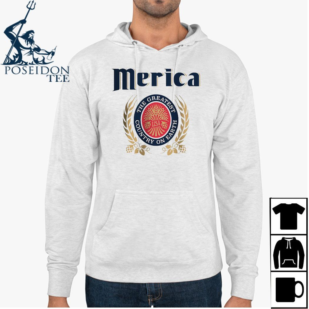 Merica The Greatest Country On Earth Shirt Hoodie
