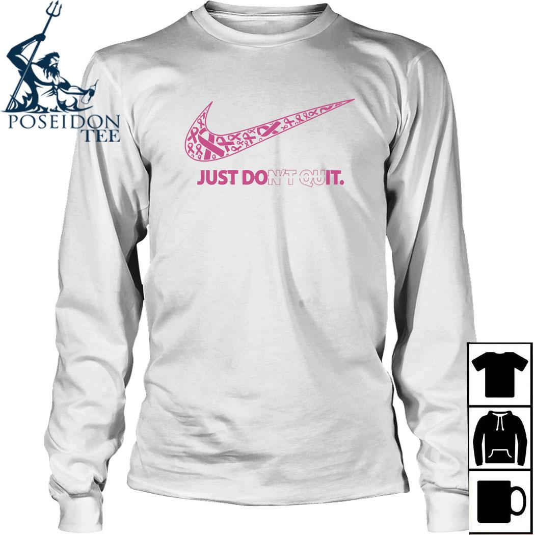 Nike Just Don't Quit Shirt Long Sleeved