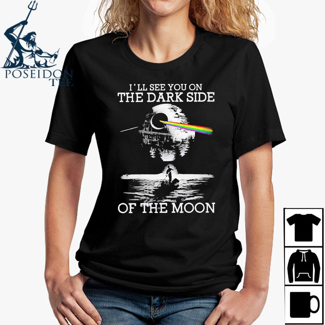 Pink Floyd I'll See You On The Dark Side Of The Moon Shirt Ladies Shirt