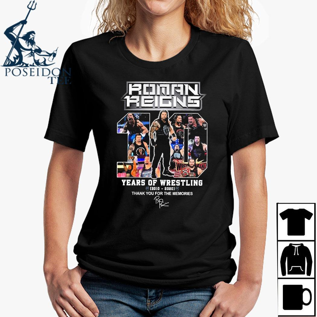 Roman Reigns 10 Years Of Wrestling 2020 2020 Thank For The Memories Shirt Ladies Shirt