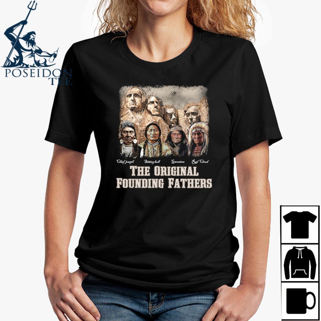 The Original Founding Fathers Native American Shirt Ladies Shirt