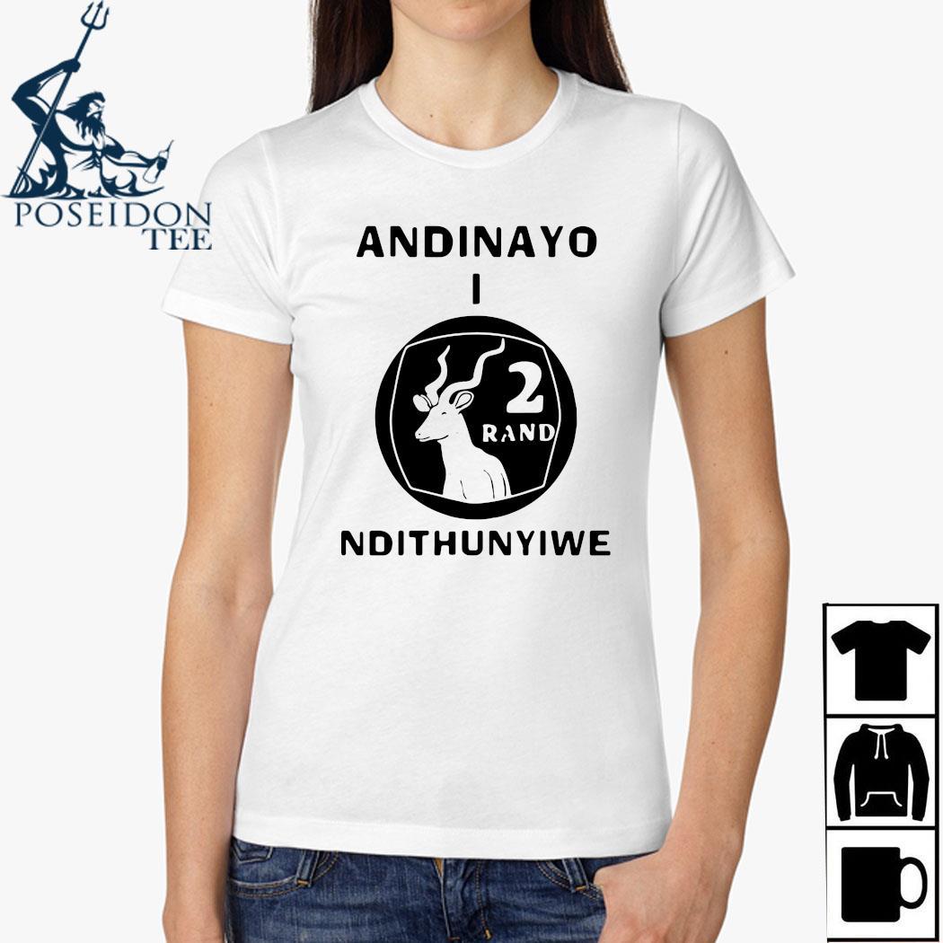 Andinayo Ndithunywe 2 Rand Deer Shirt Ladies Shirt