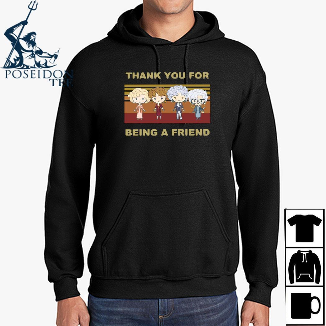 Golden Girl Thank You For Being A Friend Shirt Hoodie